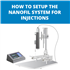 How To Setup The NanoFil System For Injections